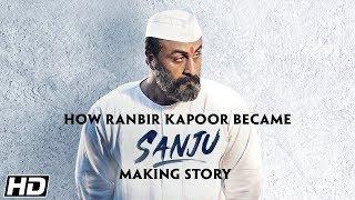 Download SANJU: Ranbir Kapoor to Sanjay Dutt - The Transformation | Rajkumar Hirani | In Cinemas Now Video
