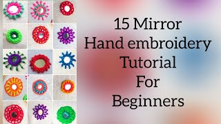 Download 15 Easy mirror hand embroidery tutorials for beginers | 15 mirror work tutorials | 2018 Video