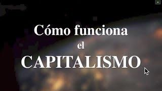 Download ″Cómo funciona el capitalismo″ (Documental que revela sus leyes internas, no sus síntomas) Video