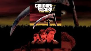 Download Children of the Corn V: Fields of Terror Video