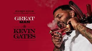Download Kevin Gates - Great Man Video