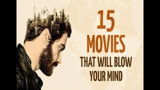 Download 15 Incredible Movies That Will Blow Your Mind Video