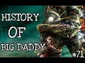 History Of Big Daddy Bioshock - Ep 71