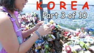 Download Korea Trip Vlog Part 3 of 10: Namsan Tower & Pork Belly Overload Video