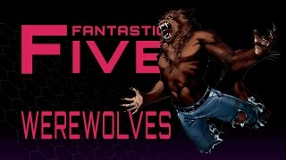 Download 5 Best Werewolves in Comics - Fantastic Five Video
