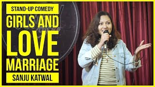 Download Girls and Love Marriage | Stand-up Comedy by Sanju Katwal Video