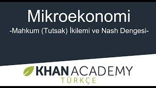 Download Mahkum (Tutsak) İkilemi ve Nash Dengesi (Mikroekonomi / Oyun Teorisi) Video
