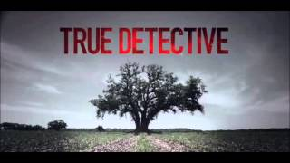 Download True Detective - Intro / Opening Song - Theme (The Handsome Family - Far From Any Road) + LYRICS Video
