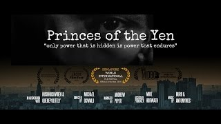 Download Princes of the Yen: Central Bank Truth Documentary 『円の支配者』 Video