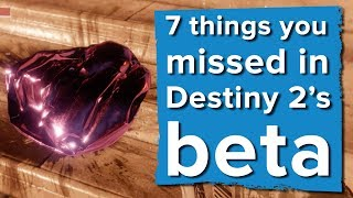 Download 7 things you missed in the Destiny 2 beta Video