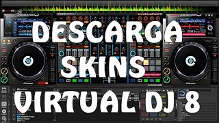 Download Descarga e intala nuevos skins Virtual DJ 7/8 2015 Video
