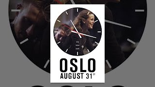 Download Oslo, August 31st Video