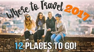 Download WHERE to TRAVEL in 2017: 12 PLACES TO GO ! Video