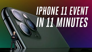 Download Apple iPhone 11 and 11 Pro event in 11 minutes Video