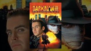 Download Darkman 3: Die Darkman Die Video