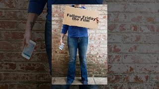 Download Follow Friday the Film Video