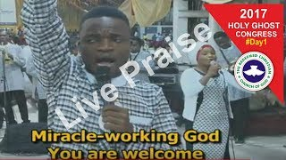 Download Powerful LIVE Praise @ RCCG 2017 HOLY GHOST CONGRESS #Day1 Video