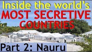 Download Inside the World's MOST SECRETIVE Countries (Part 2: Nauru) Video