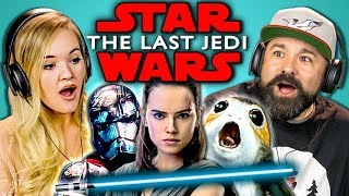 Download ADULTS REACT TO STAR WARS: THE LAST JEDI TRAILER Video