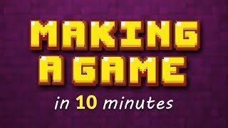 Download MAKING A GAME IN 10 MINUTES!! Video
