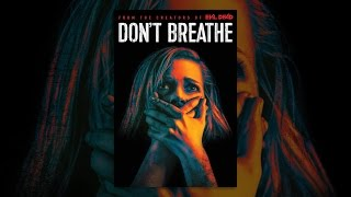 Download Don't Breathe Video