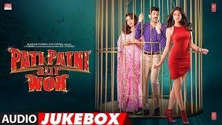Download Full Album: Pati Patni Aur Woh | Kartik Aaryan, Bhumi Pednekar, Ananya Panday | Audio Jukebox Video