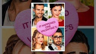 Download It Happened One Valentine's Video