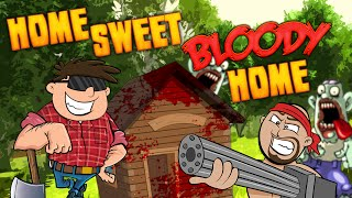 Download HOME SWEET, BLOODY HOME ★ 7 Days to Die (1) Video
