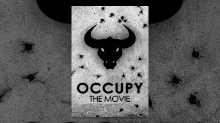 Download Occupy: The Movie Video