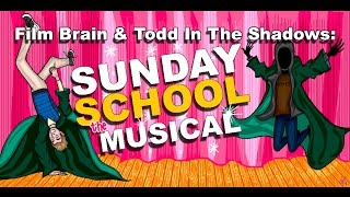 Download Bad Movie Beatdown (w/ Todd in the Shadows): Sunday School Musical (REVIEW) Video