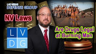 Download Are drugs legal at Burning Man? Nevada narcotics laws. Video