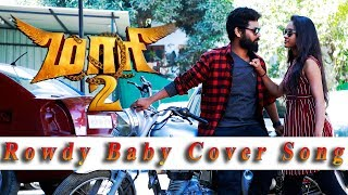Download Maari 2 - Rowdy Baby | Dhanush, Sai Pallavi | Cover Song By Team Video