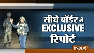 Download Indo-Pak Border: Exclusive Report From Ground Zero - India TV Video
