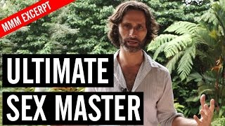 Download The Secret to becoming a Sex God - Inside MMM Video