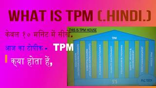 Download WHAT IS TPM (HINDI) Video