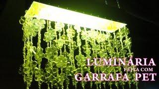 Download Luminária com Garrafa Pet - Passo a passo Video