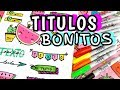 Download TITULOS BONITOS PARA TUS APUNTES | Hey! Anna Video