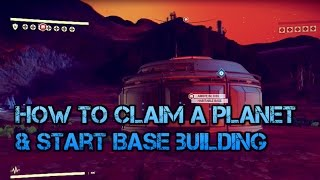 Download No Man Sky: How To Claim A Planet & Start Base Building! (Ps4 Tips & Tricks) Video