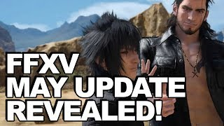 Download Final Fantasy XV May Update (1.10) Revealed: Comes Up With New Recipeh! Video