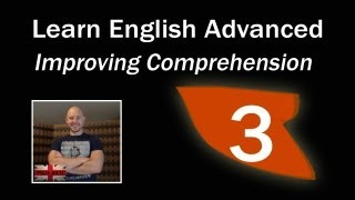 Download Learn English Advanced Level - Improving Comprehension Video