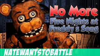 Download NateWantsToBattle: No More [FNaF LYRIC VIDEO] FNaF Song Video