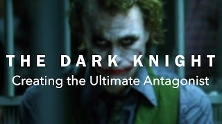 Download The Dark Knight — Creating the Ultimate Antagonist Video