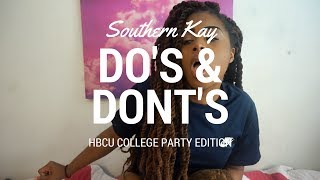 Download HBCU College Party Do's & Dont's | Southern Kay Video