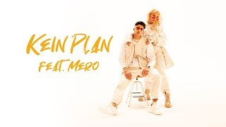 Download Loredana feat. MERO - Kein Plan (prod. Macloud & Miksu & Lee) Video
