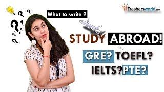 Download Study Abroad !!! GRE ? TOEFL? IELTS? PTE? Video