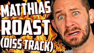 Download MATTHIAS ROAST!! (DISS TRACK) 🔥 Video