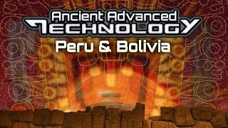 Download ANCIENT ADVANCED TECHNOLOGY In Peru and Bolivia - FEATURE Video