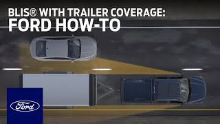 Download BLIS® with Trailer Coverage and Cross-Traffic Alert | Ford How-To | Ford Video