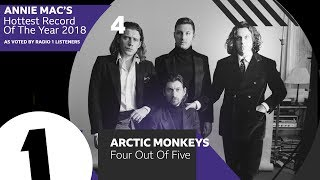 Download 4 - Arctic Monkeys – Four Out Of Five | Annie Mac's Hottest Record Of The Year 2018 Video