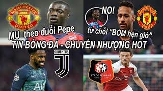 Download Tin bóng đá|Chuyển nhượng 22/07|MU bất ngờ theo đuổi Pepe, từ chối đổi Pogba lấy Neymar Video